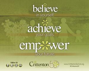 Crittenton's Official Slogan: Believe.Achieve.Empower